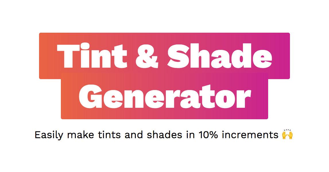 Tint and Shade Generator